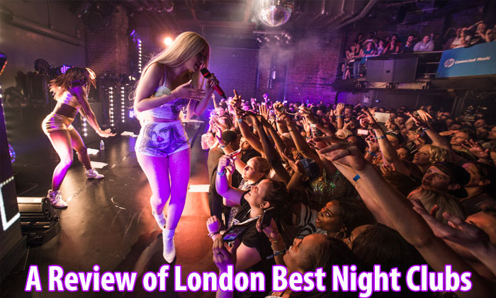 A Review of London Best Night Clubs