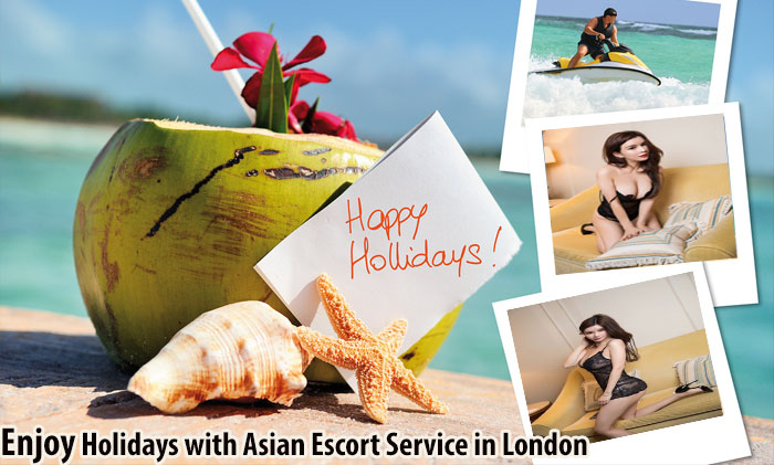 Enjoy Holidays with Asian Escort Service in London