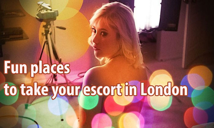 Fun places to take your escort in London