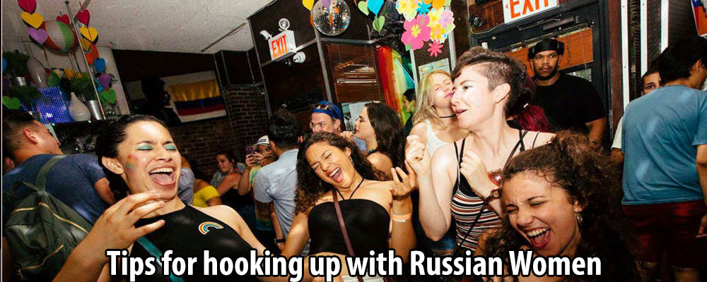 Tips for hooking up with Russian Women